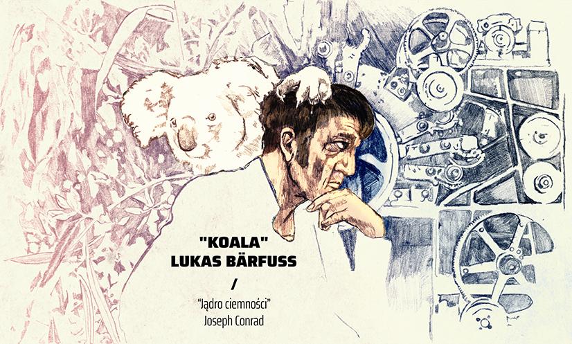 Czy Upadamy Koala Lukasa Bärfussa W świetle Jądra Ciemności
